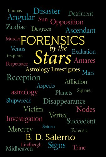 9781475956030: Forensics by the Stars: Astrology Investigates