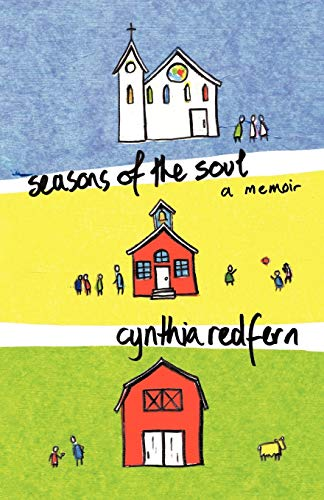 Seasons of the Soul A Memoir: Cynthia Redfern