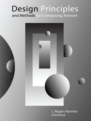 9781475956429: Design Principles and Methods for Composing Artwork