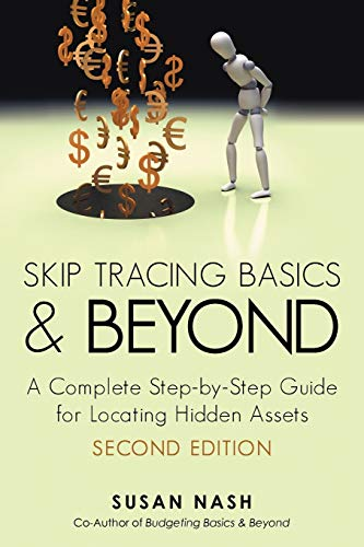 9781475957563: Skip Tracing Basics and Beyond: A Complete, Step-By-Step Guide for Locating Hidden Assets, Second Edition