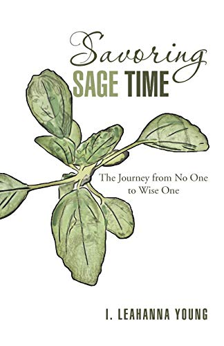 9781475957570: Savoring Sage Time: The Journey from No One to Wise One