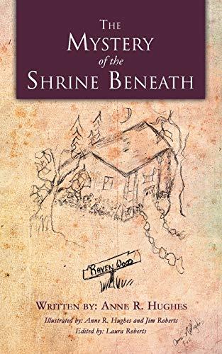 The Mystery of the Shrine Beneath