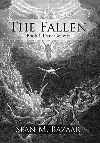The Fallen: Book 1-Dark Genesis: Bazaar, Sean M.