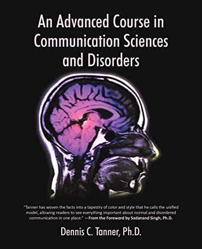 9781475959031: An Advanced Course in Communication Sciences and Disorders