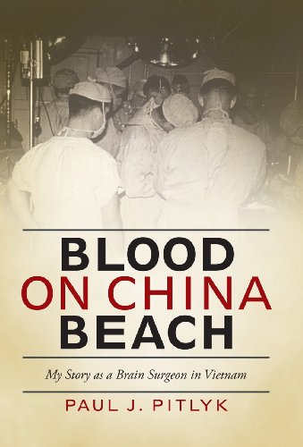 9781475959451: Blood on China Beach: My Story as a Brain Surgeon in Vietnam