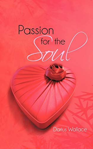 Passion for the Soul: Darius Wallace