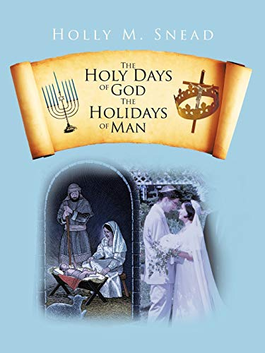 9781475959659: The Holy Days of God, The Holidays of Man