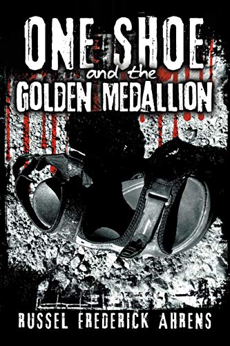 9781475961188: One Shoe and the Golden Medallion
