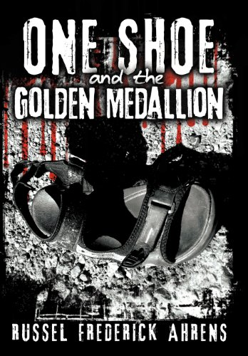 9781475961195: One Shoe and the Golden Medallion