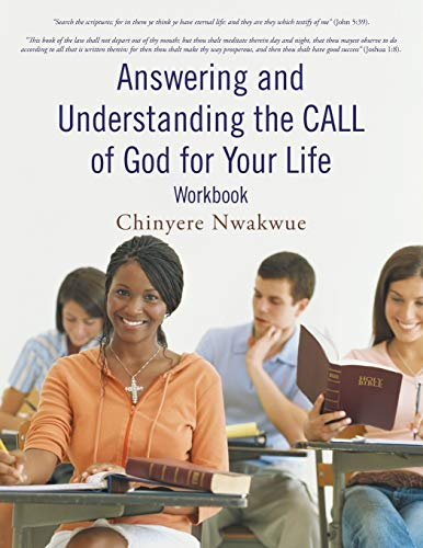 9781475961225: Answering and Understanding the Call of God for Your Life: Workbook
