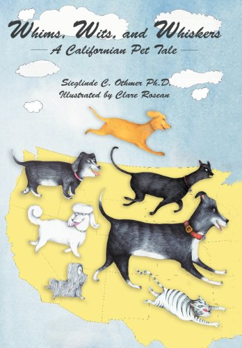 9781475961515: Whims, Wits, and Whiskers: A Californian Pet Tale