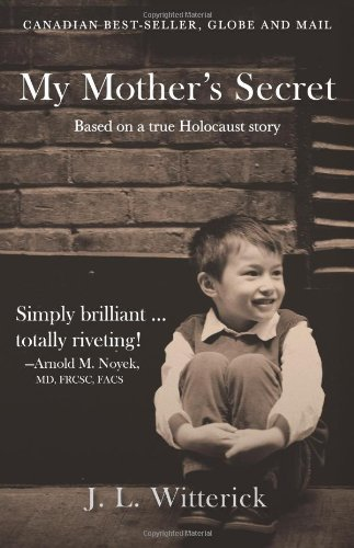 9781475962574: My Mother's Secret: Based on a True Holocaust Story