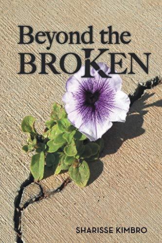9781475962765: Beyond the Broken