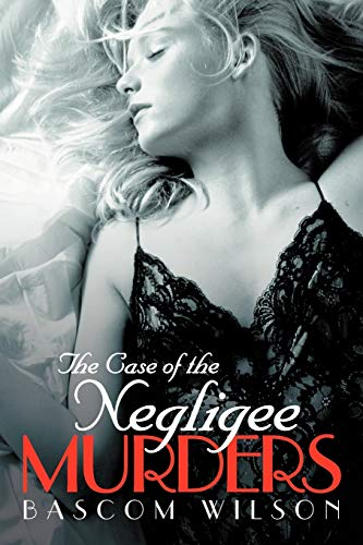 9781475964431: The Case of the Negligee Murders