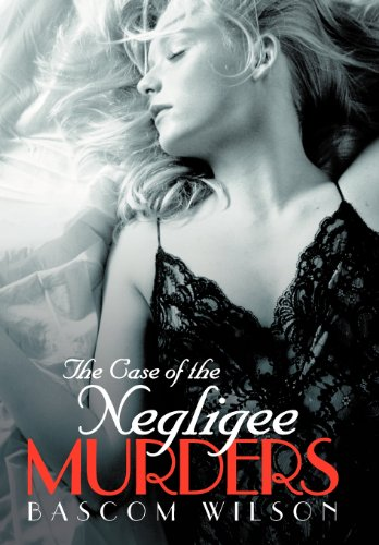 9781475964455: The Case of the Negligee Murders