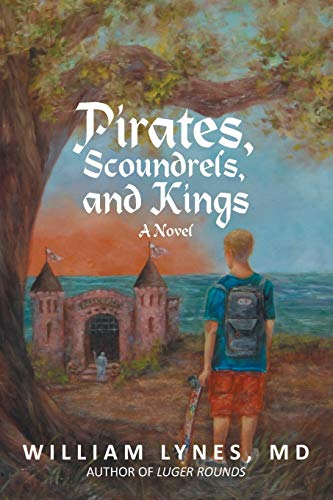 9781475965612: Pirates, Scoundrels, and Kings