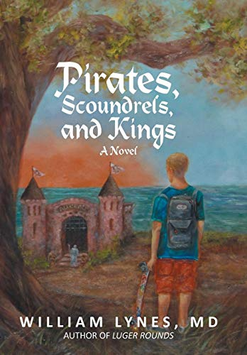 9781475965629: Pirates, Scoundrels, and Kings