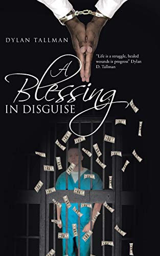 A Blessing in Disguise: Dylan Tallman