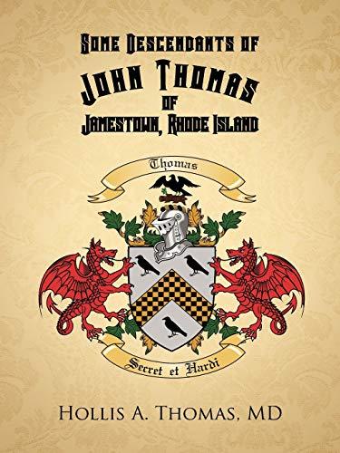 9781475965704: Some Descendants of John Thomas of Jamestown, Rhode Island