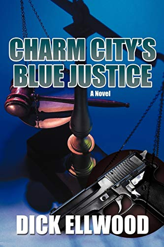 9781475966657: Charm City's Blue Justice