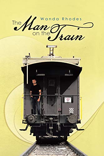 9781475966817: The Man on the Train