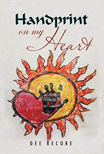 Handprint on My Heart: Recore, Dee