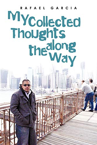 9781475967517: My Collected Thoughts along the Way