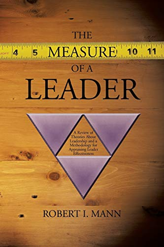 The Measure of a Leader: A Review: Robert I Mann