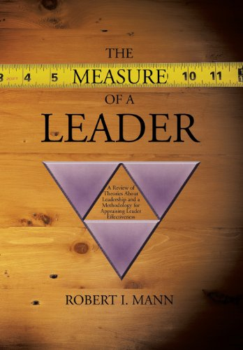 The Measure of a Leader: A Review: Mann, Robert I.
