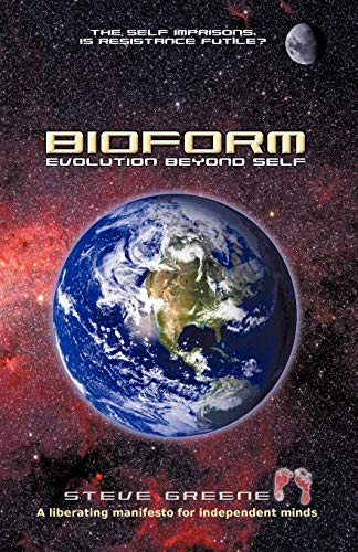 Bioform: Evolution Beyond Self: Steve Greene