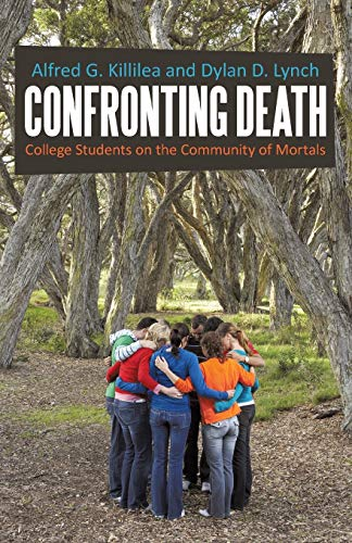 9781475969771: Confronting Death: College Students on the Community of Mortals