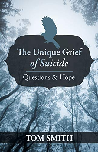 9781475970036: The Unique Grief of Suicide: Questions and Hope