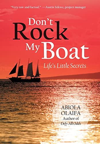 9781475970401: Don't Rock My Boat: Life's Little Secrets