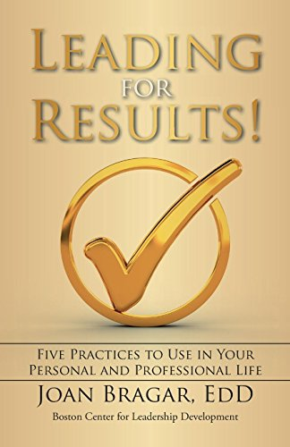 9781475971262: Leading for Results: Five Practices to Use in Your Personal and Professional Life