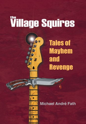 9781475971699: The Village Squires - Tales of Mayhem and Revenge