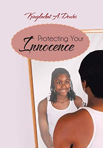 9781475972573: Protecting Your Innocence
