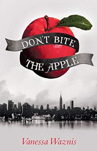 9781475973730: Don't Bite the Apple