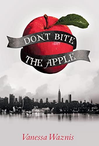 9781475973747: Don't Bite the Apple