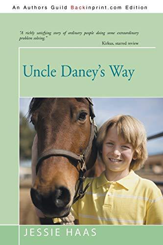 9781475974058: Uncle Daney's Way