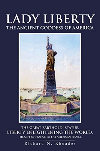 9781475974850: Lady Liberty: The Ancient Goddess of America