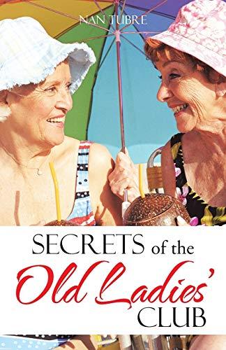 Secrets of the Old Ladies' Club: Tubre, Nan