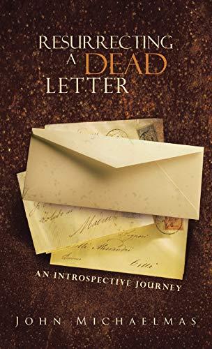 Resurrecting a Dead Letter: An Introspective Journey: John Michaelmas