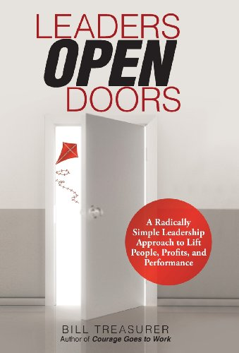 9781475976380: Leaders Open Doors: A Radically Simple Leadership Approach to Lift People, Profits, and Performance