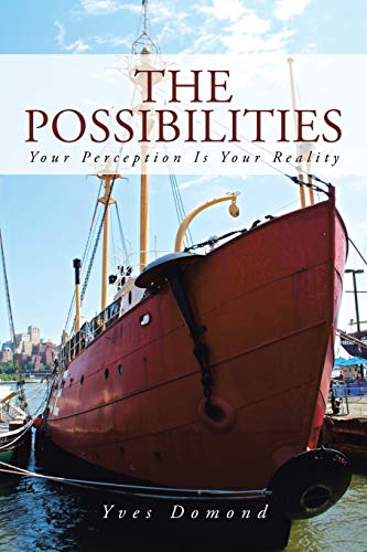 9781475976816: The Possibilities: Your Perception is Your Reality