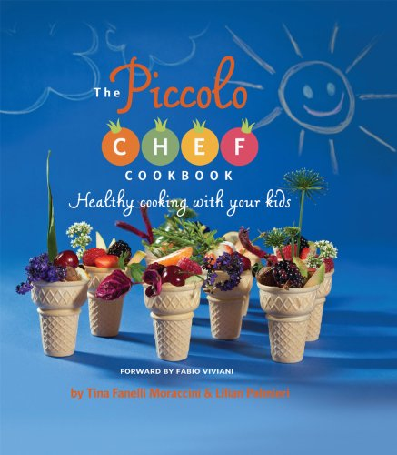 9781475978087: Piccolo Chef Cookbook:Healthy Cooking with Your Kids