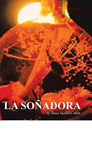 9781475978124: La Sonadora (Spanish Edition)
