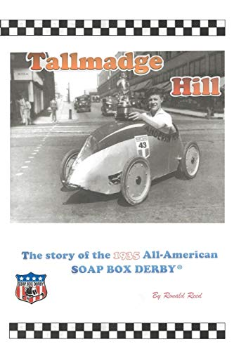 Tallmadge Hill: The Story of the 1935 All-American Soap Box Derby: Reed, Ronald