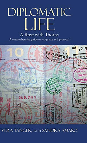 9781475978667: Diplomatic Life: A Rose with Thorns