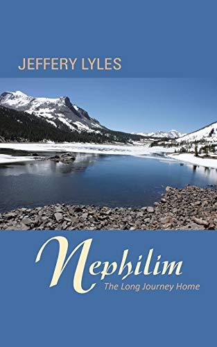 Nephilim: The Long Journey Home: Jeffery Lyles