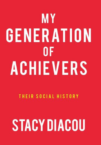 9781475981551: My Generation of Achievers: Their Social History